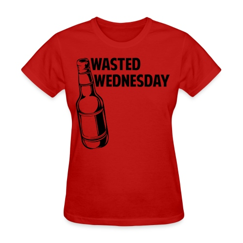 Wasted Wednesday Shirt - Women's T-Shirt