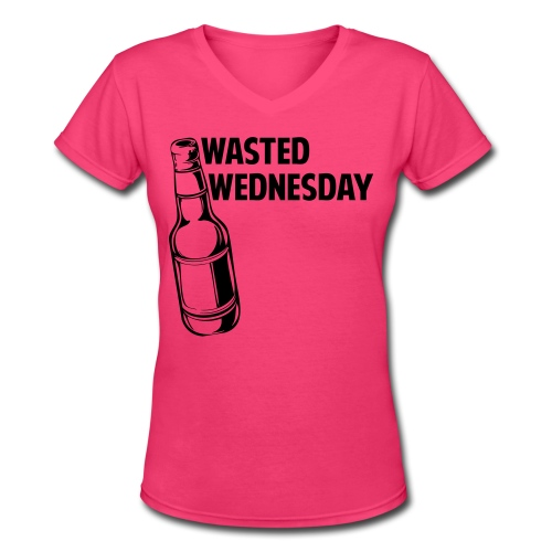 Wasted Wednesday Shirt - Women's V-Neck T-Shirt