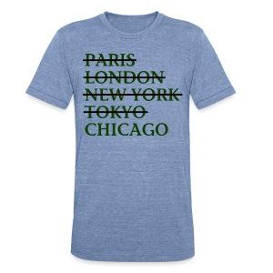 Paris London Nyc Tokyo Chicago - Unisex Tri-Blend T-Shirt