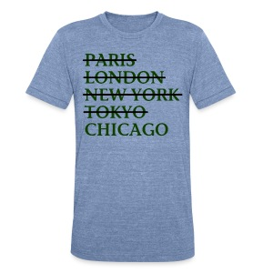 Paris London Nyc Tokyo Chicago - Unisex Tri-Blend T-Shirt by American Apparel