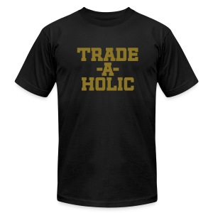 Trade-a-Holic (Metallic Gold) - Men's T-Shirt by American Apparel