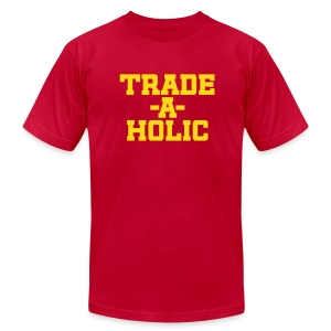 Trade-a-Holic - Men's T-Shirt by American Apparel