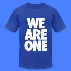 We Are One T-Shirts - Men's T-Shirt by American Apparel