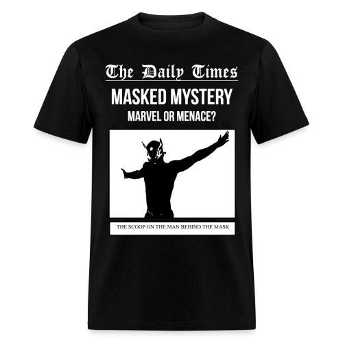 Mystery - Marvel or Menace - Men's T-Shirt