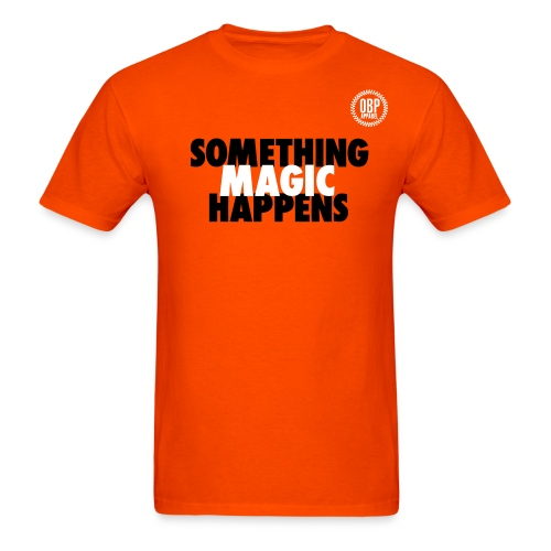 Something Magic Happens - Men's T-Shirt