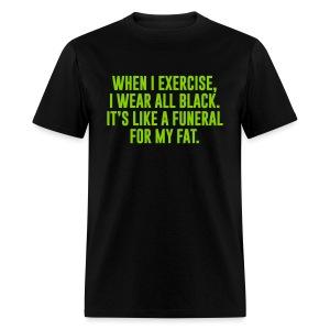 Fat Funeral Tee - Men's T-Shirt