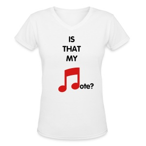 Is that my note Women's V-neck - Women's V-Neck T-Shirt