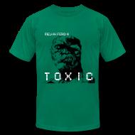 T-Shirts ~ Men's T-Shirt by American Apparel ~ TOXIC