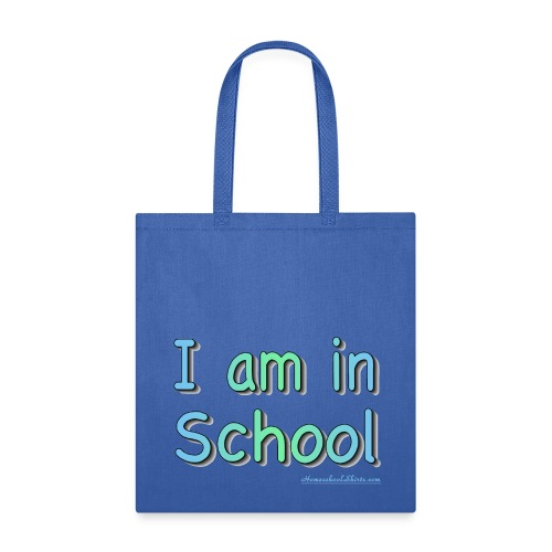 I Am In School Blue/Green - Tote Bag