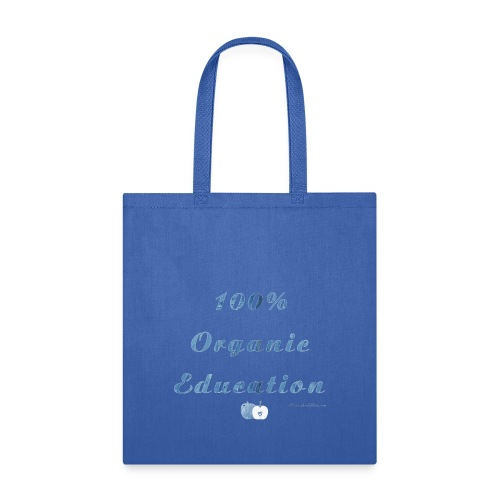 Organic Education Homeschool - Tote Bag