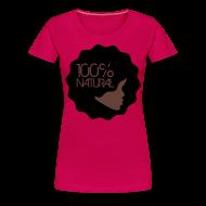 T-Shirts ~ Women's Premium T-Shirt ~ 100% Natural Afro T-Shirt Women's Premium T-Shirt