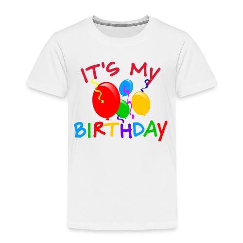 It's My Birthday Tee - Toddler Premium T-Shirt