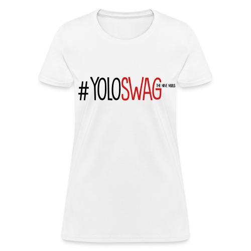 #YOLOSWAG (Women's T-Shirt) - Women's T-Shirt