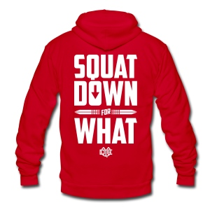Squat Down For What  - Unisex Fleece Zip Hoodie by American Apparel