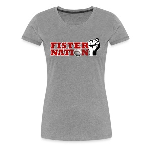 Fister Nation - Women's T - Women's Premium T-Shirt
