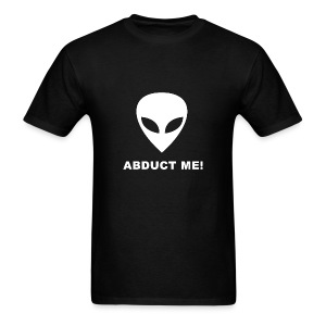 Abduct Me! - Men's T-Shirt