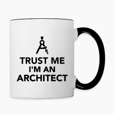 Trust me I'm an Architect Bottles & Mugs