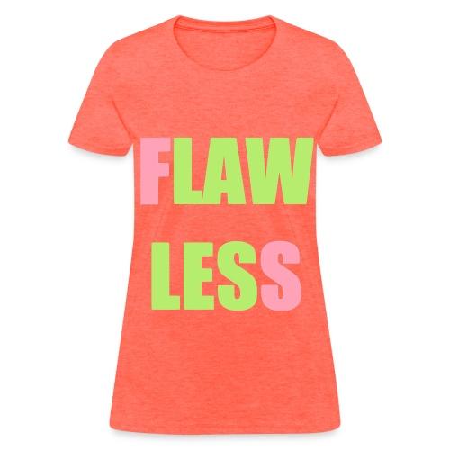 FLAWLESS - Pink & Green - Women's T-Shirt
