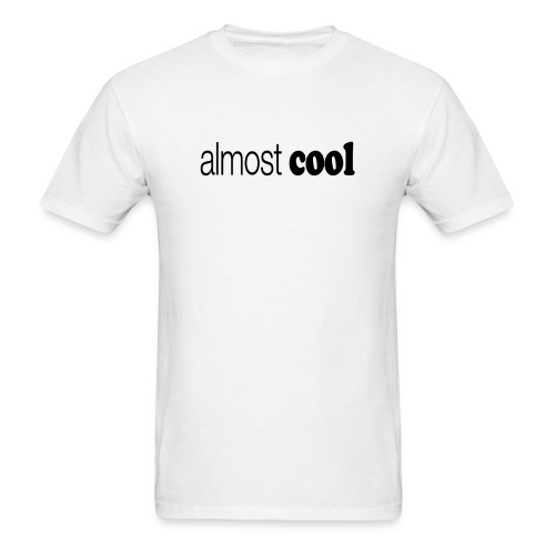 Almost Cool black type - Men's T-Shirt