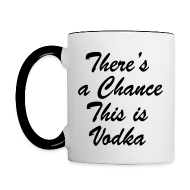 Mugs & Drinkware ~ Contrast Coffee Mug ~ Vodka Chance