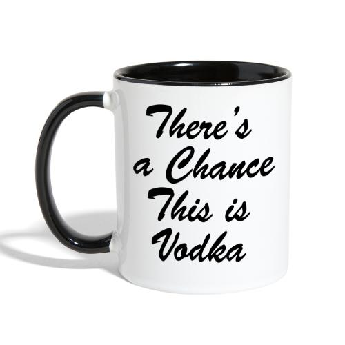 Vodka Chance - Contrast Coffee Mug