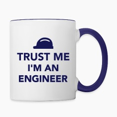 Trust me I'm an Engineer Bottles & Mugs