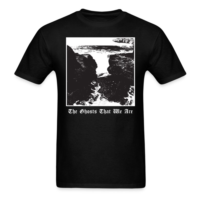 The Ghosts That We Are  - Men's T-Shirt