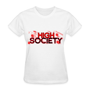 LADY'S HIGH SOCIETY - Women's T-Shirt
