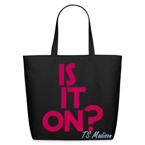 Is it on?  - Eco-Friendly Cotton Tote