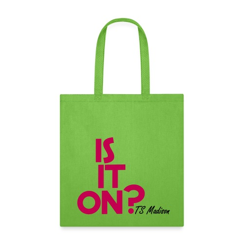 Is it on?  - Tote Bag