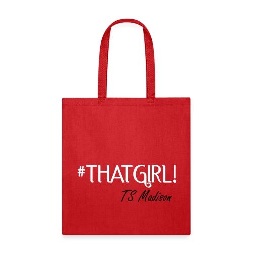#thatgirl  - Tote Bag