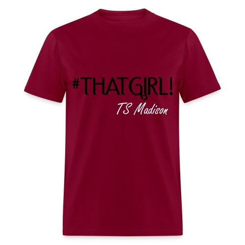#thatgirl - Men's T-Shirt