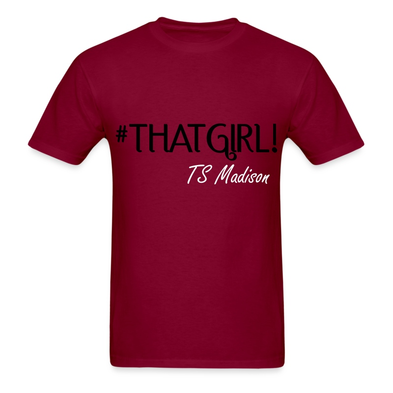 #thatgirl - Men's T-Shirt