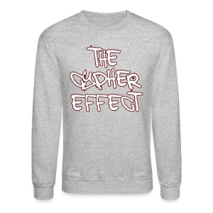 Crewneck Sweatshirt - * The Cypher Effect Logo ( White Font with Black / Red Outline )