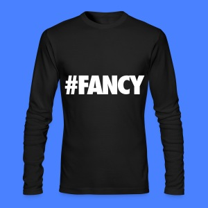 #FANCY Long Sleeve Shirts - Men's Long Sleeve T-Shirt by Next Level