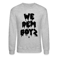 Long Sleeve Shirts ~ Men's Crewneck Sweatshirt ~ We Dem Boyz - Unisex Crewneck