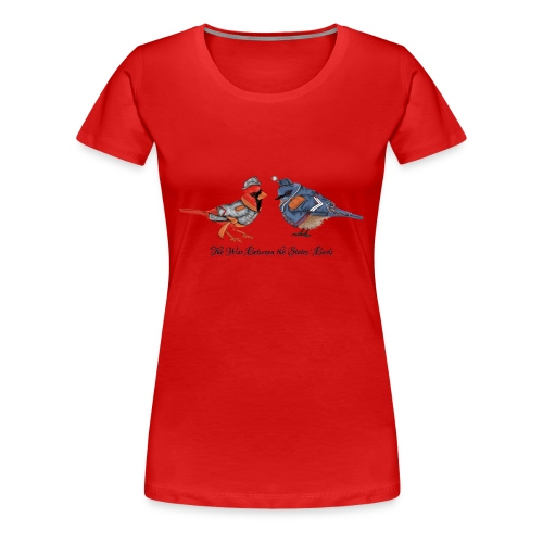 The War between the States' Birds - Women's Premium T-Shirt