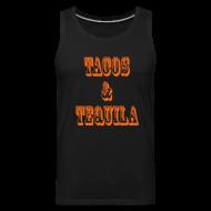 Tank Tops ~ Men's Premium Tank Top ~ Tacos & Tequila