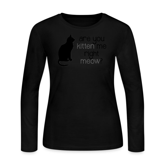 Right Meow Long Sleeve Shirt