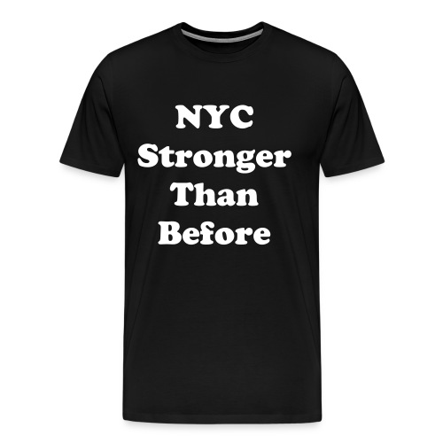 NYC Stronger Than Before Men's - Men's Premium T-Shirt
