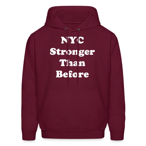 NYC Stronger Than Before Mens - Men's Hoodie