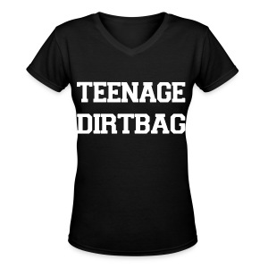 Teenage Dirtbag - Women's V-Neck T-Shirt