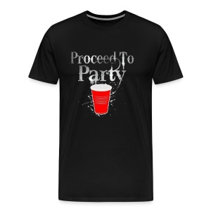 Proceed To Party - Men's Premium T-Shirt