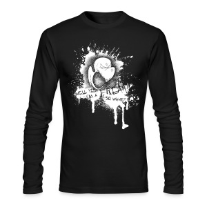 Well yes, I'm a freak - Men's Long Sleeve T-Shirt by Next Level