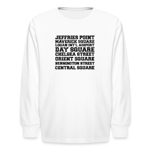 East Boston Suburbs - Kids' Long Sleeve T-Shirt