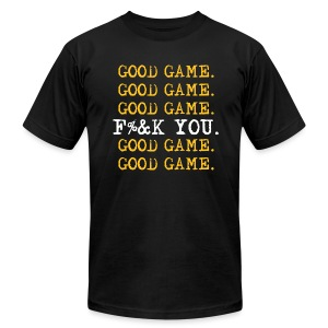 Good Game. Good Game. - Men's T-Shirt by American Apparel