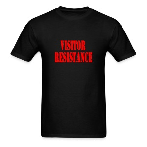 Visitor Resistance - Men's T-Shirt