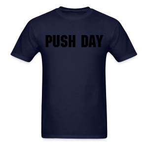 Push Day - Men's T-Shirt