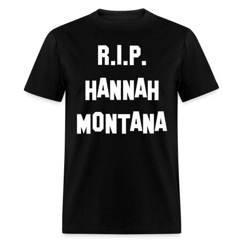 R.I.P Hannah Montana Shirt - Men's T-Shirt