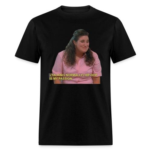 Hip-Hop is my passion Tshirt - Men's T-Shirt